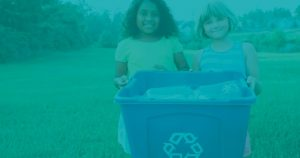 Teal image with two girls holding a recycling bin