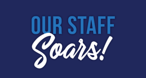 Our staff soars!